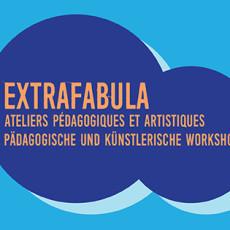 ©M.D - Ateliers Extrafabula