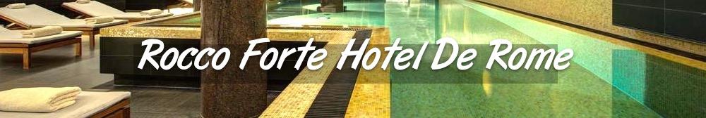 Rocco Forte Hotel De Rome - Où dormir à Berlin Mitte ?